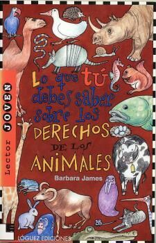 DERECHOS DE LOS ANIMALES, LOS   *R