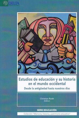 ESTUDIOS DE EDUCACION Y SU HISTORIA EN EL MUNDO OCCIDENTAL