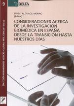 CONSIDERACIONES ACERCA DE LA INVESTIGACION BIOMEDICA EN ESPAÑA