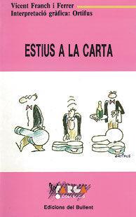 ESTIUS A LA CARTA