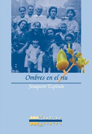 OMBRES EN EL RIU