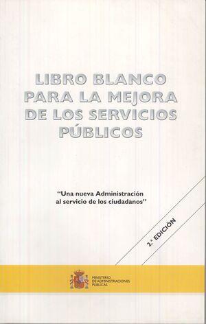 LIBRO BLANCO PARA LA MEJORA DE LOS SERVICIOS PÚBLICOS