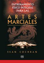 ENTRENAMIENTO FÍSICO INTEGRAL PARA LAS ARTES MARCIALES