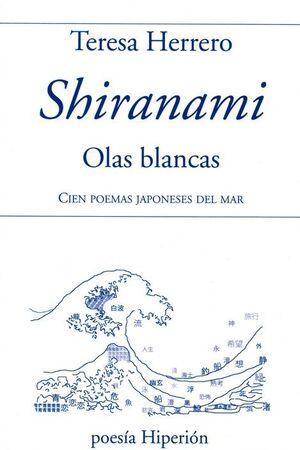 SHIRANAMI, OLAS BLANCAS (EDICIÓN BILINGÜE)