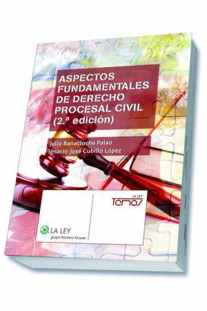 ASPECTOS FUNDAMENTALES DE DERECHO PROCESAL CIVIL. 2ª ED.