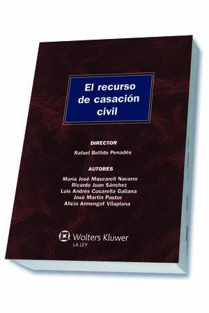 EL RECURSO DE CASACIÓN CIVIL