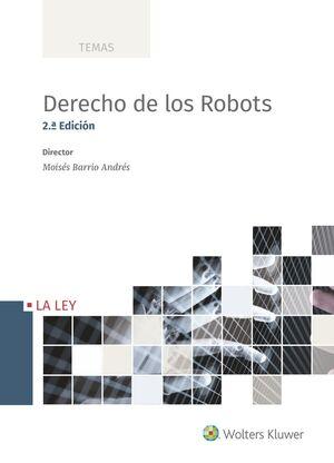 DERECHO DE LOS ROBOTS (2ª ED.)