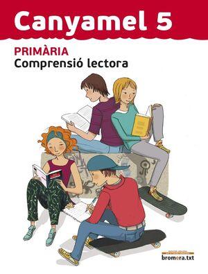CANYAMEL 5. COMPRENSIÓ LECTORA