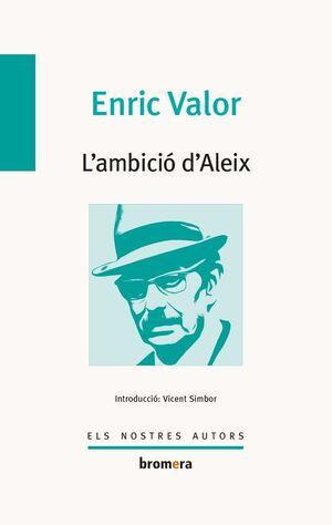 L'AMBICIÓ D'ALEIX