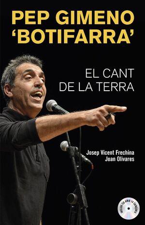 PEP GIMENO 'BOTIFARRA'. EL CANT DE LA TERRA