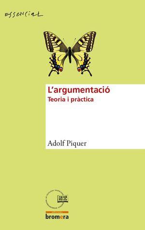 L'ARGUMENTACIÓ. TEORIA I PRÀCTICA