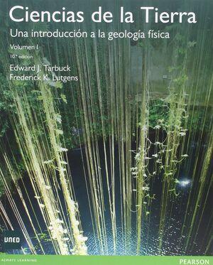 CIENCIAS DE LA TIERRA: UNA INTRODUCCION A LA GEOGRAFIA FISICA, VOL. I