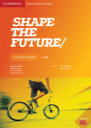SHAPE THE FUTURE. STUDENT'S BOOK. LEVEL 2