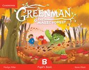 GREENMAN AND THE MAGIC FOREST B PUPIL'S BOOK WITH STICKERS AND POP-OUTS