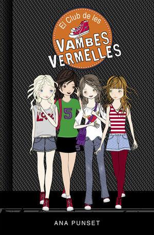 EL CLUB DE LES VAMBES VERMELLES (SÈRIE EL CLUB DE LES VAMBES VERMELLES 1)