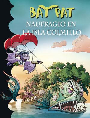 NAUFRAGIO EN LA ISLA COLMILLO (SERIE BAT PAT 38)