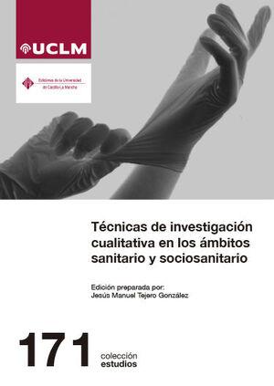 TECNICAS DE INVESTIGACION CUALITATIVA