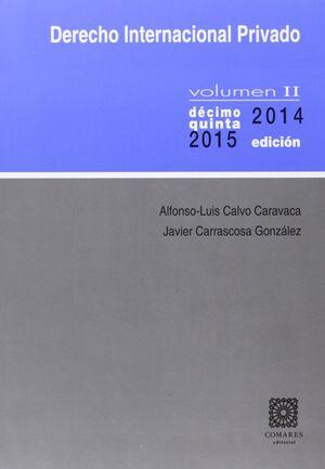 DERECHO INTERNACIONAL PRIVADO II. 15ª ED. 2014