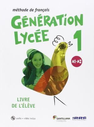 GENERATION LYCEE A1/A2 ELEVE+CD+DVD
