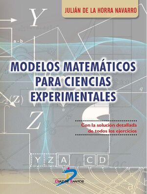 MODELOS MATEMATICOS PARA CIENCIAS EXPERIMENTALES