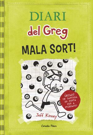 DIARI DEL GREG 8. MALA SORT!