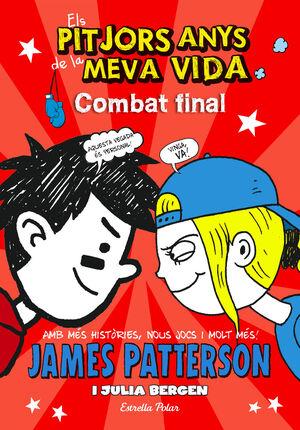 ELS PITJORS ANYS DE LA MEVA VIDA 5. COMBAT FINAL