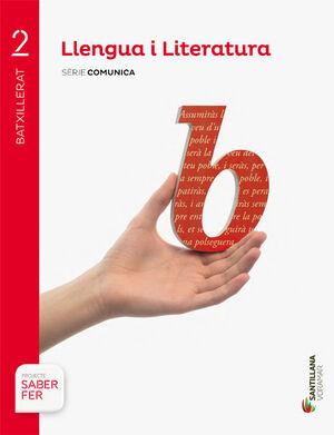LLENGUA I LITERATURA SERIE COMUNICA 2 BTX SABER FER