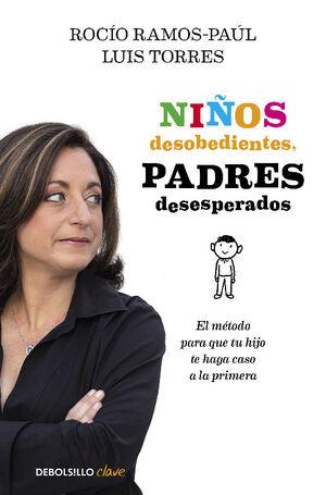 NIÑOS DESOBEDIENTES, PADRES DESESPERADOS
