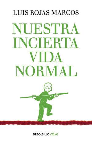 NUESTRA INCIERTA VIDA NORMAL