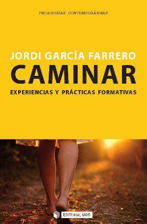 CAMINAR (304) EXPERIENCIAS Y PRACTICAS FORMATIVAS