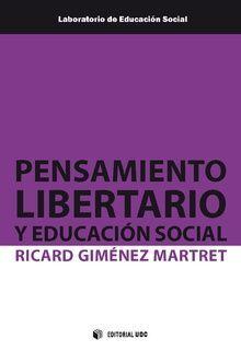 PENSAMIENTO LIBERTARIO Y EDUCACION SOCIAL