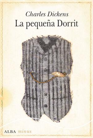 PEQUEÑA DORRIT, LA - MINUS