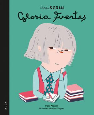 PETITA & GRAN GLORIA FUERTES