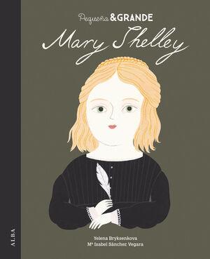 PEQUEÑA & GRANDE MARY SHELLEY