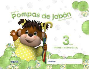 POMPAS DE JABÓN 3 AÑOS. 1º TRIMESTRE.