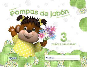 POMPAS DE JABÓN 3 AÑOS. 3º TRIMESTRE.