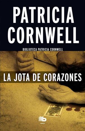 LA JOTA DE CORAZONES (DOCTORA KAY SCARPETTA 3)