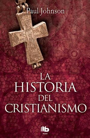 LA HISTORIA DEL CRISTIANISMO