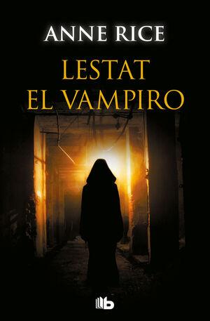 LESTAT EL VAMPIRO (CRÓNICAS VAMPÍRICAS 2)