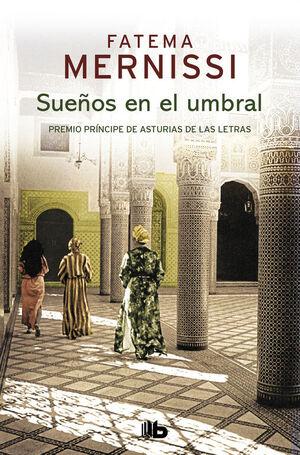 SUEÑOS EN EL UMBRAL. MEMORIAS DE UNA NIÑA DEL HARÉN
