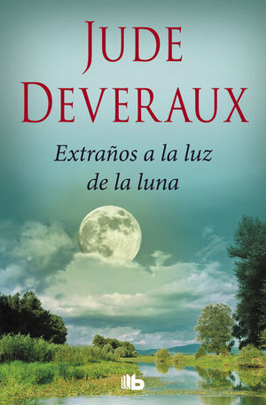 EXTRAÑOS A LA LUZ DE LA LUNA (TRILOGÍA MOONLIGHT 2)