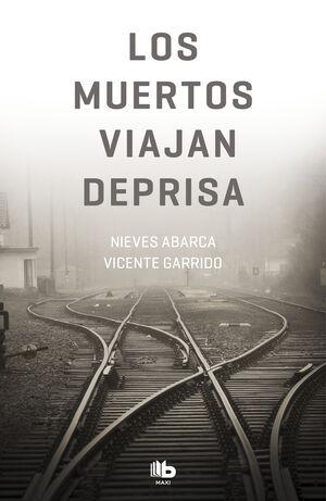MUERTOS VIAJAN DEPRISA, LOS