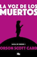 VOZ DE LOS MUERTOS (SAGA DE ENDER 2)