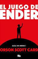 JUEGO DE ENDER (SAGA DE ENDER 1)
