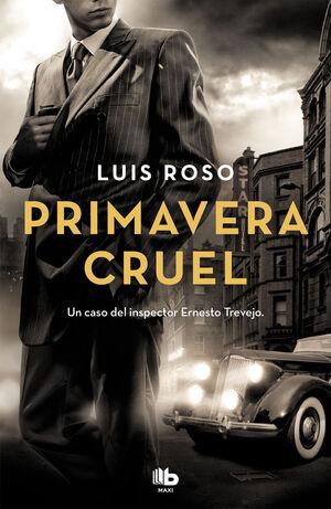 PRIMAVERA CRUEL (INSPECTOR TREVEJO 2)