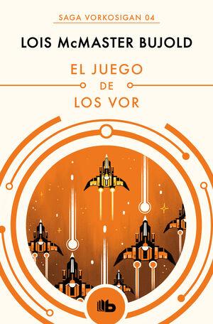 EL JUEGO DE LOS VOR (LAS AVENTURAS DE MILES VORKOSIGAN 4)