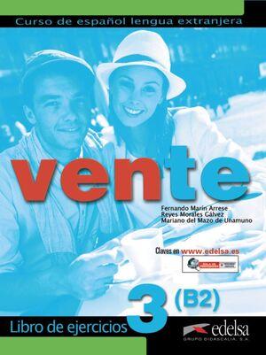 VENTE 3 (B2). LIBRO DE EJERCICIOS