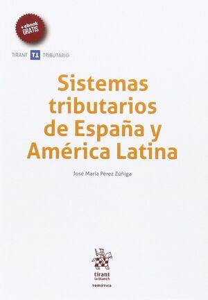 SISTEMAS TRIBUTARIOS DE ESPAÑA Y AMÉRICA LATINA