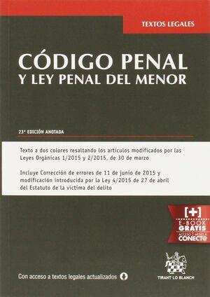 CÓDIGO PENAL Y LEY PENAL DEL MENOR 23ª ED. 2015