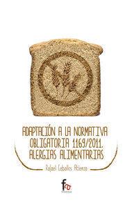 ADAPTACION A LA NORMATIVA OBLIGATORIA 1169/2011. ALERGIAS ALIMENTARIAS